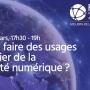 Atelier «Faut-il faire des usages un levier de la sobriété numérique ?», le 25 mars
